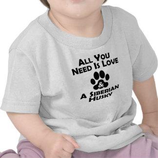Love And A Siberian Husky T Shirt