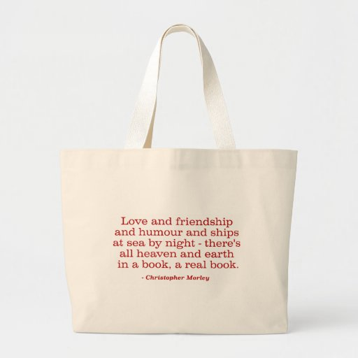 Love and Friendship and Humour and Ships at Sea Tote Bags
