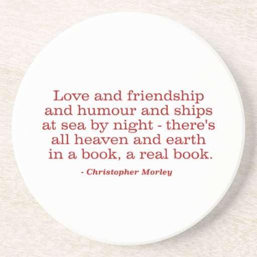 Love and Friendship and Humour and Ships at Sea Beverage Coasters