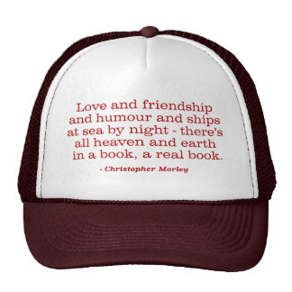 Love and Friendship and Humour and Ships at Sea Hats