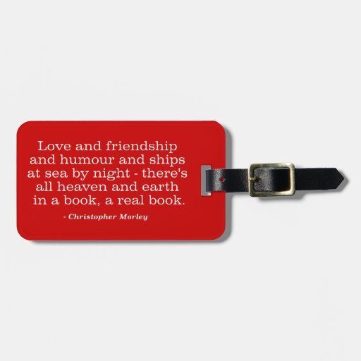 Love and Friendship and Humour and Ships at Sea Tags For Luggage