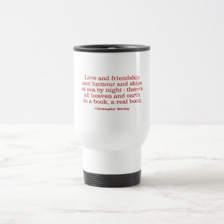 Love and Friendship and Humour and Ships at Sea Coffee Mug
