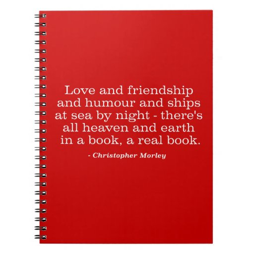 Love and Friendship and Humour and Ships at Sea Note Book