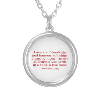 Love and Friendship and Humour and Ships at Sea Round Pendant Necklace