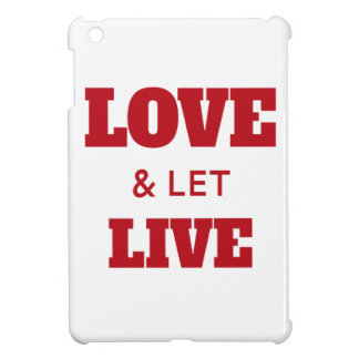 Love And Let Live iPad Mini Case