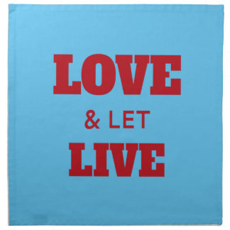 Love And Let Live Napkin