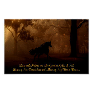 Love and Nature The Greatest Gifts ~ Horse Poster