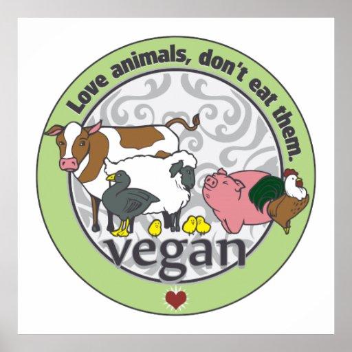 Love Animals Dont Eat Them Vegan Poster