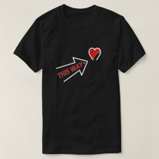 Love arrow pointing to the heart T-Shirt