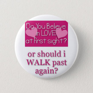 love at first site 6 cm round badge