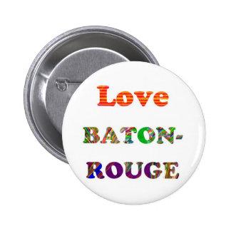 Love BATON ROUGE Louisiana Button