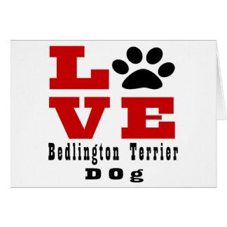 Love Bedlington Terrier Dog Designes Card