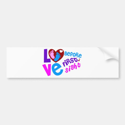 Love Before First Sight Bumper Stickers