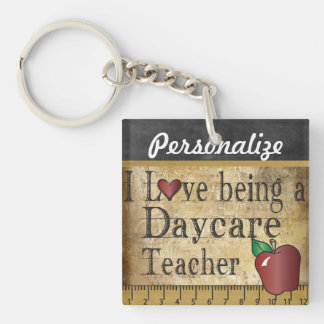 Love Being a Daycare Teacher Key Ring