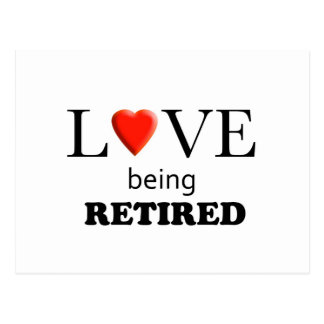 Love Being Retired Postcard