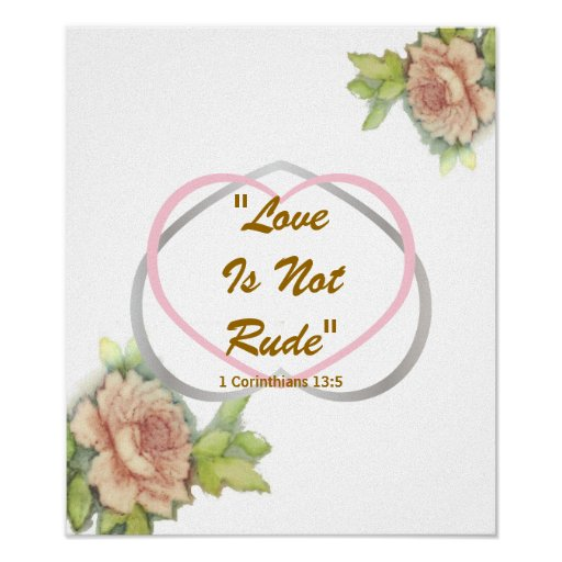 """Love Biblical Message"""" Love Is Not Rude"""" Poster"""