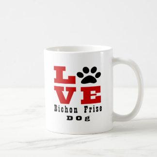 Love Bichon Frise Dog Designes Coffee Mug