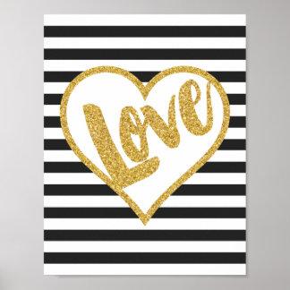 Love Black & White Gold Glitter Stripes Poster