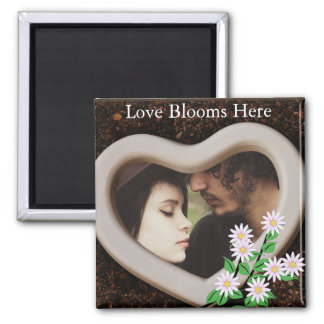 """Love Blooms Here"" Add Your Photo Square Magnet"