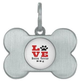 Love Boston Terrier Dog Designes Pet ID Tags