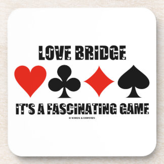 Love Bridge It s A Fascinating Game Card Suits Drink Coasters