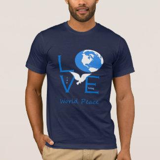 Love can bring world peace T-Shirt