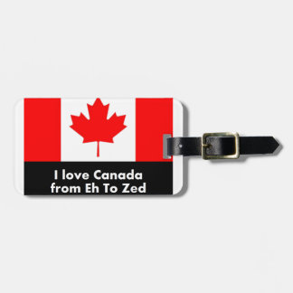 Love Canada from Eh to Zed Luggage Tag