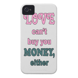 LOVE CAN'T BUY MONEY iPhone 4 Case-Mate CASES