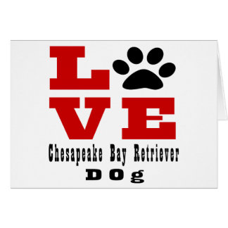 Love Chesapeake Bay Retriever Dog Designes Card