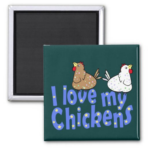 Love Chickens Magnet