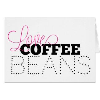 Love Coffee Beans Greeting Card, blank Card
