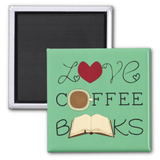 Love, Coffee, Books - Choose Colour Magnet