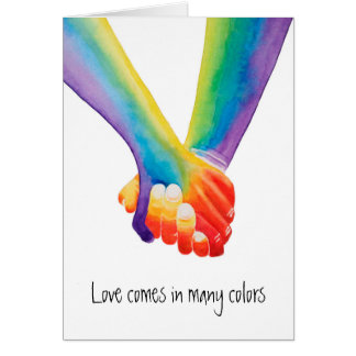 Love Comes in Many Colors Card