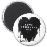 Love Conquers All 6 Cm Round Magnet