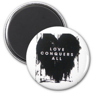 Love Conquers All 6 Cm Round Magnet