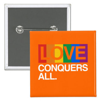 LOVE CONQUERS ALL -.png 15 Cm Square Badge