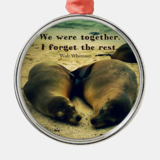 Love couple quote sea lions on the beach metal ornament