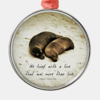 Love couple romantic quote sea lions on the beach Silver-Colored round decoration