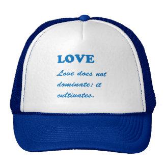 LOVE dominates cultivates ROMANCE FAMILY MARRIAGE Cap