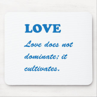 LOVE dominates cultivates ROMANCE FAMILY MARRIAGE Mousepad