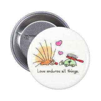 Love endures all things 6 cm round badge