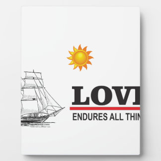 love endures all things plaque