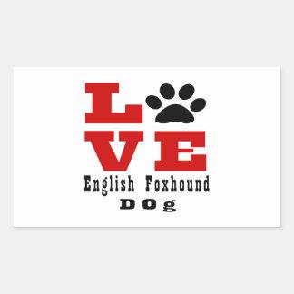 Love English FoxhoundDog Designes Rectangular Sticker