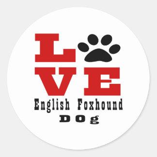 Love English FoxhoundDog Designes Round Sticker