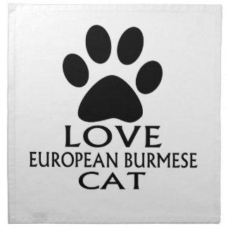 LOVE EUROPEAN BURMESE CAT DESIGNS NAPKIN