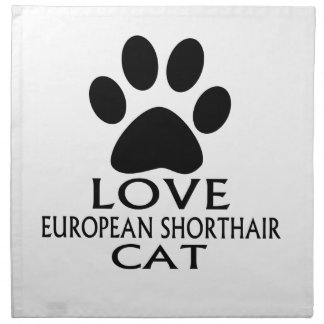 LOVE EUROPEAN SHORTHAIR CAT DESIGNS NAPKIN