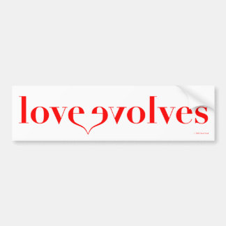 Love Evolves - The PSA for Everyday Bumper Stickers