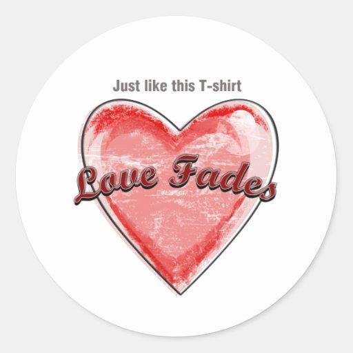 Love Fades Stickers