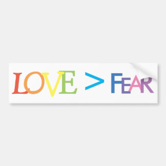 Love > Fear Bumper Sticker