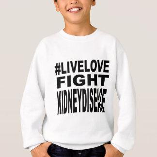 Love Fight Kidney Disease. Sweatshirt